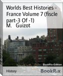 Worlds Best Histories - France Volume 7 (fiscle part-3 Of -1)