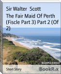 The Fair Maid Of Perth (Fiscle Part 3) Part 2 (Of 2)