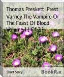 Varney The Vampire Or The Feast Of Blood Volume 1 ( Of 2 )