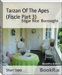 Tarzan Of The Apes (Fiscle Part 3)