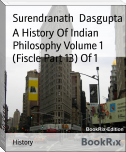 A History Of Indian Philosophy Volume 1 (Fiscle Part 13) Of 1
