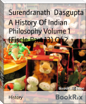 A History Of Indian Philosophy Volume 1 (Fiscle Part 13) Of 2