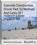 Concrete Construction (Fiscle Part 13) Methods And Costs Of 1