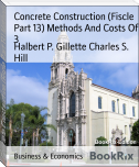 Concrete Construction (Fiscle Part 13) Methods And Costs Of 3