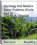 Sociology And Modern Social Problems (Fiscle Part 3)