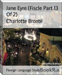 Jane Eyre (Fiscle Part 13 Of 2)