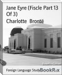 Jane Eyre (Fiscle Part 13 Of 3)