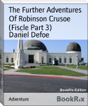 The Further Adventures Of Robinson Crusoe (Fiscle Part 3)