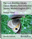 The Lock And Key Library Classic Mystery And Detective Stories, Modern English (Of 1)