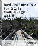 North And South (Fiscle Part 13 Of 3)