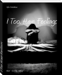 I Too, Have Feelings