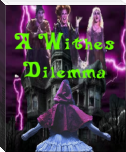 A Witches Dilemma