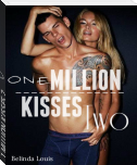 1 MILLION KISSES 2