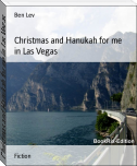 Christmas and Hanukah for me in Las Vegas