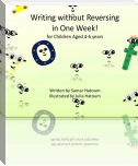 Writing Without Reversing in One Week