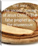 The second coming of Jesus Christ - The false prophet and the ecumenism