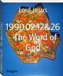 1990.02.12&26 - The Word of God