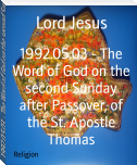 1992.05.03 - The Word of God on the second Sunday after Passover, of the St. Apostle Thomas