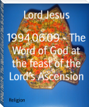 1994.06.09 - The Word of God at the feast of the Lord's Ascension