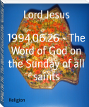1994.06.26 - The Word of God on the Sunday of all saints