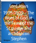 1995.01.09 - The Word of God at the Feast of the St martyr and archdeacon Stephen