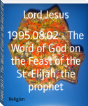1995.08.02 - The Word of God on the Feast of the St. Elijah, the prophet