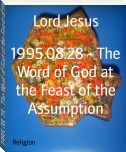 1995.08.28 - The Word of God at the Feast of the Assumption