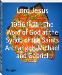 1996.11.21 - The Word of God at the Synod of the Saints Archangels Michael and Gabriel