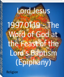 1997.01.19 - The Word of God at the Feast of the Lord's Baptism (Epiphany)