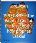 1997.08.03 - The Word of God at the feast of the holy prophet Ezekiel