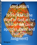 1999.07.12 - The Word of God at the feast of the saint apostles, Peter and Paul (The Judgment)