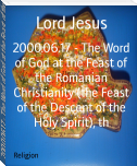 2000.06.17 - The Word of God at the Feast of the Romanian Christianity (the Feast of the Descent of the Holy Spirit), th