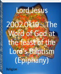 2002.01.19 - The Word of God at the feast of the Lord's Baptism (Epiphany)