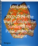 2002.02.24 -The Word of God on the Sunday of the Publican and the Pharisee