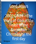 2002.08.24 - The Word of God at the Feast of the Romanian Christianity, the first day