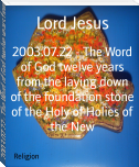 2003.07.22 - The Word of God twelve years from the laying down of the foundation stone of the Holy of Holies of the New