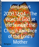 2003.12.04 - The Word of God at the feast of the Church Entrance of the Lord's Mother
