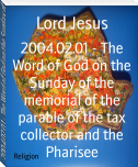 2004.02.01 - The Word of God on the Sunday of the memorial of the parable of the tax collector and the Pharisee