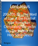 2004.05.30 - The Word of God at the Feast of the Romanian Christianity, the secon day.The feast of the Holy Spirit Desce