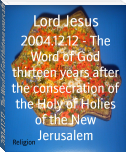 2004.12.12 - The Word of God thirteen years after the consecration of the Holy of Holies of the New Jerusalem