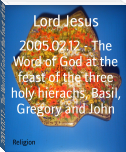 2005.02.12 - The Word of God at the feast of the three holy hierachs, Basil, Gregory and John