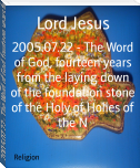 2005.07.22 - The Word of God, fourteen years from the laying down of the foundation stone of the Holy of Holies of the N