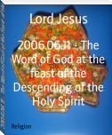 2006.06.11 - The Word of God at the feast of the Descending of the Holy Spirit