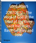 2007.02.12 - The Word of God at the feast of the three saint hierarchs, Basil, Gregory and John