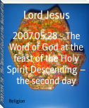 2007.05.28 - The Word of God at the feast of the Holy Spirit Descending – the second day