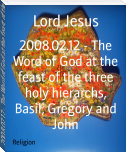2008.02.12 - The Word of God at the feast of the three holy hierarchs, Basil, Gregory and John