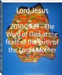 2010.09.21 - The Word of God at the feast of the Birth of the Lord's Mother