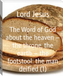 The Word of God about the heaven – the throne, the earth – the footstool: the man deified (1)