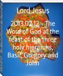 2013.02.12 - The Word of God at the feast of the three holy hierarchs, Basil, Gregory and John