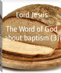 The Word of God about baptism (3)